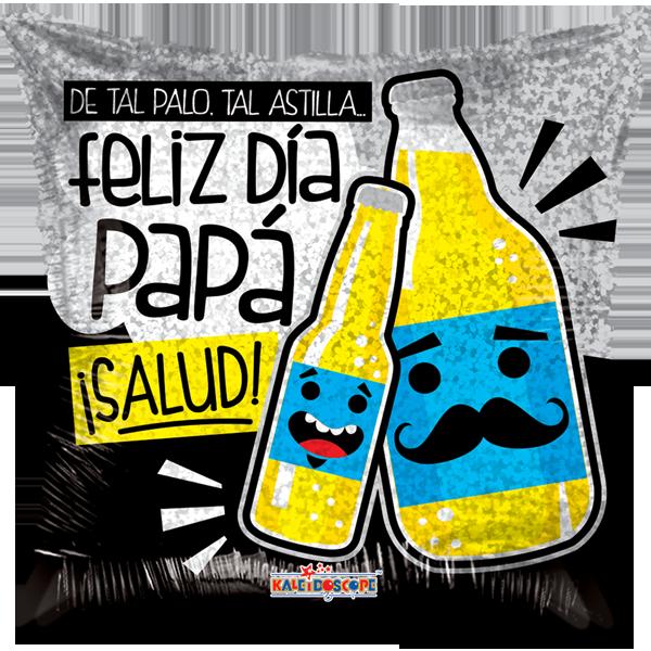 Globo De Tal Palo. Tal Astilla Feliz Día Papá Salud